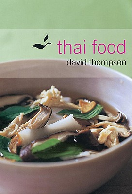 Thai Food By Thompson, David/ Carter, Earl (PHT)